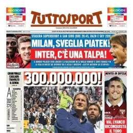 """PRIMA PAGINA – Tuttosport: """"Inter e la fuga di notizie, c'è una talpa!"""""""